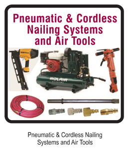 PNEUMATIC NAILING SYSTEMS, AIR TOOLS & ACCESSORIES